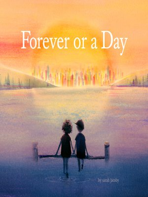 cover image of Forever or a Day