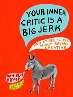 cover image of Your Inner Critic Is a Big Jerk