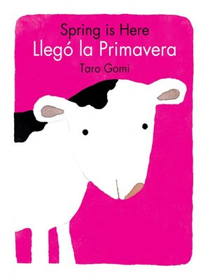cover image of Spring Is Here/Llego La Primavera