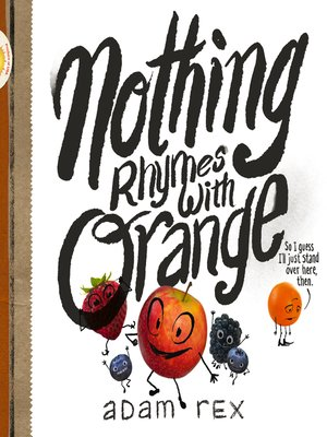 cover image of Nothing Rhymes with Orange
