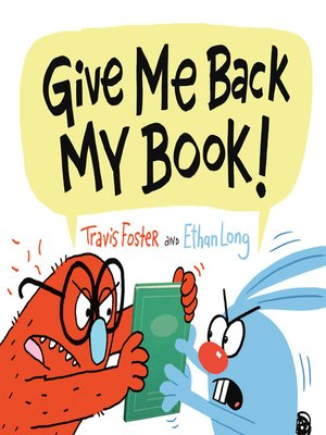cover image of Give Me Back My Book!