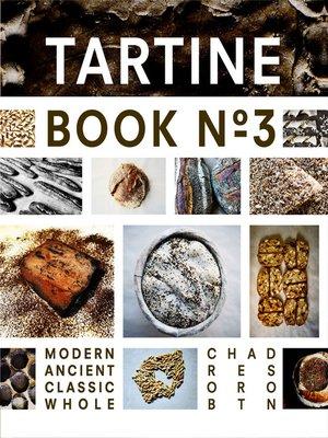 cover image of Tartine Book No. 3