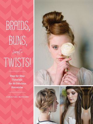 cover image of Braids, Buns, and Twists!