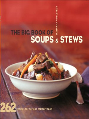 cover image of The Big Book of Soups and Stews