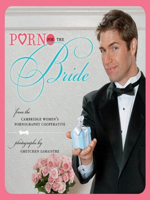cover image of Porn for the Bride