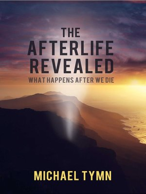 cover image of The Afterlife Revealed
