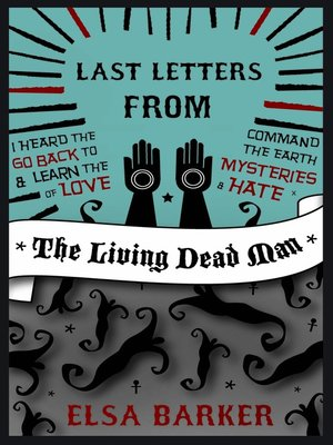 cover image of Last Letters from the Living Dead Man