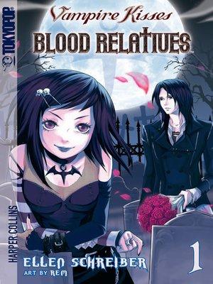 cover image of Vampire Kisses: Blood Relatives, Volume 1