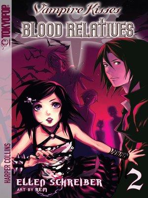 cover image of Vampire Kisses: Blood Relatives, Volume 2