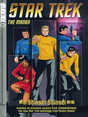cover image of Star Trek: The Manga, Volume 1: Shinsei/Shinsei