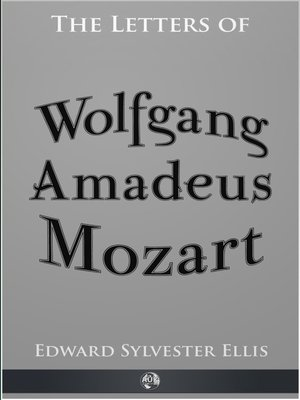 cover image of The Letters of Wolfgang Amadeus Mozart