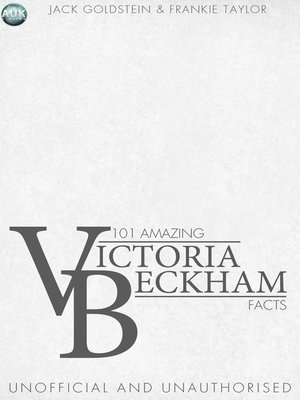 cover image of 101 Amazing Victoria Beckham Facts