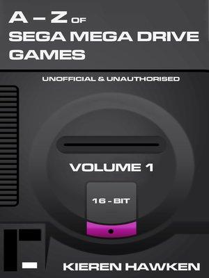 cover image of The A-Z of Sega Mega Drive Games, Volume 1