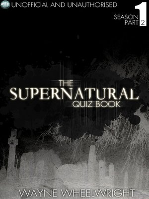 cover image of The Supernatural Quiz Book - Season 1, Part 2