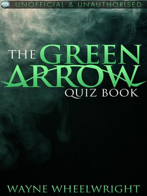 cover image of The Green Arrow Quiz Book