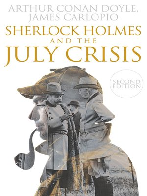cover image of Sherlock Holmes and The July Crisis