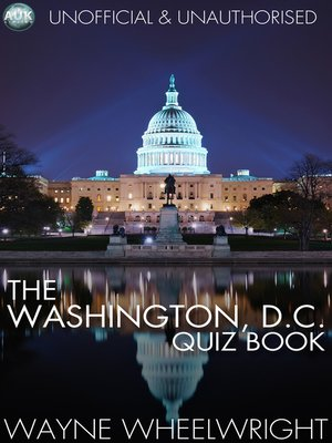 cover image of The Washington, D.C. Quiz Book