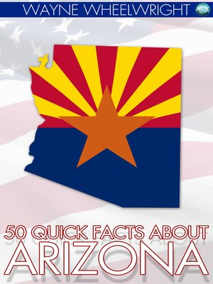 cover image of 50 Quick Facts about Arizona