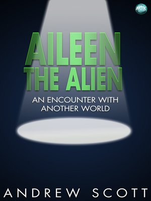 cover image of Aileen the Alien