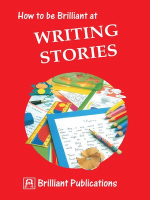 cover image of How to be Brilliant to Writing Stories