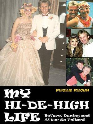 cover image of My Hi-De-High Life