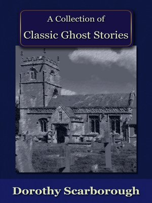 cover image of A Collection of Classic Ghost Stories