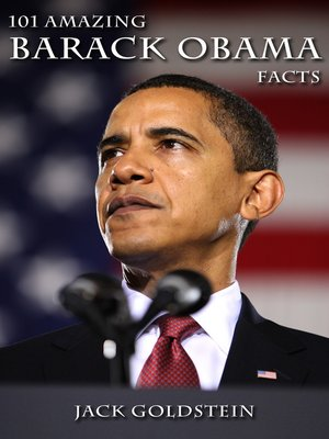 cover image of 101 Amazing Barack Obama Facts