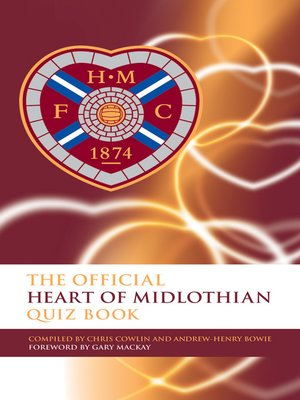 cover image of The Official Heart of Midlothian Quiz Book