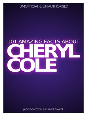 cover image of 101 Amazing Facts about Cheryl Cole