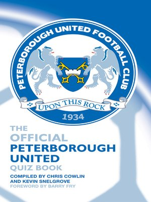 cover image of The Official Peterborough United Quiz Book