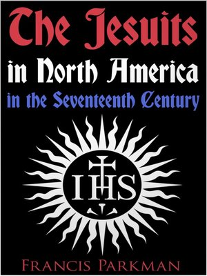 cover image of The Jesuits in North America in the Seventeenth Century