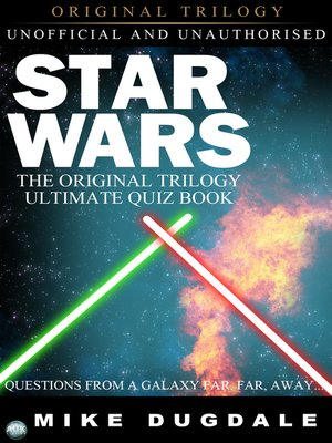 cover image of Star Wars The Original Trilogy – The Ultimate Quiz Book