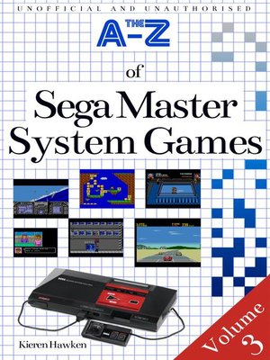 cover image of The A-Z of Sega Master System Games: Volume 3