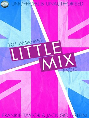 cover image of 101 Amazing Little Mix Facts