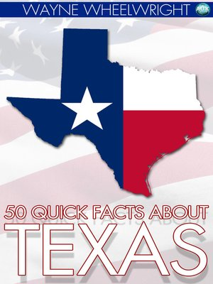 cover image of 50 Quick Facts about Texas