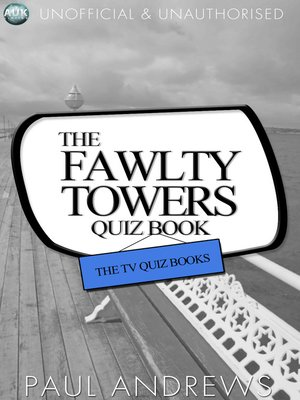 cover image of The Fawlty Towers Quiz Book