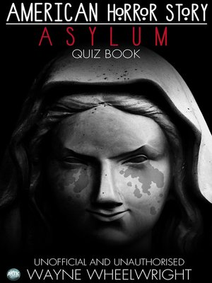American Horror Story Asylum Quiz Book, Season 2 by Wayne ...