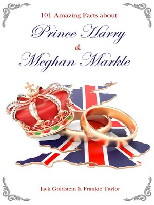 cover image of 101 Amazing Facts about Prince Harry and Meghan Markle