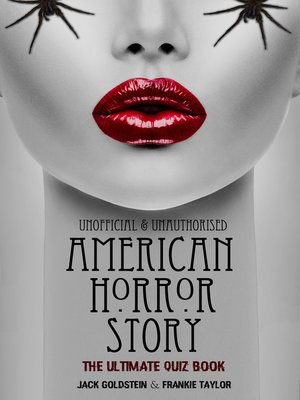 cover image of American Horror Story - The Ultimate Quiz Book