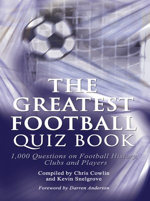 cover image of The Greatest Football Quiz Book