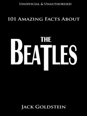 cover image of 101 Amazing Facts About The Beatles