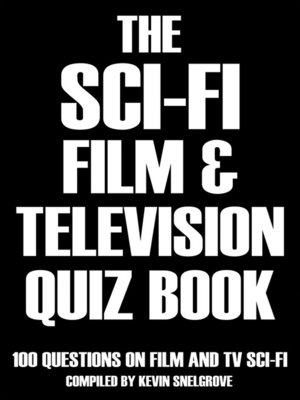 cover image of The Sci-fi Film & Television Quiz Book