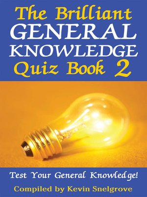 cover image of The Brilliant General Knowledge Quiz Book 2
