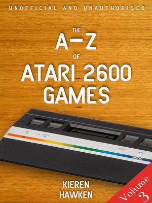 cover image of The A-Z of Atari 2600 Games, Volume 3