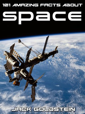 101 Amazing Facts About Space by Jack Goldstein ...