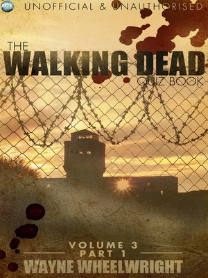 cover image of The Walking Dead Quiz Book, Volume 3, Part 1