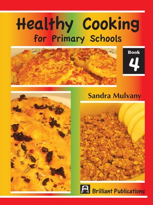 cover image of Healthy Cooking for Primary Schools, Book 4