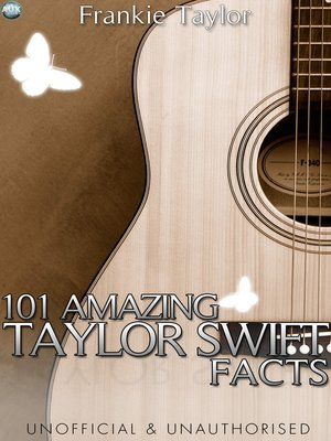 cover image of 101 Amazing Taylor Swift Facts