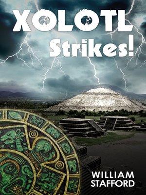 cover image of Xolotl Strikes!