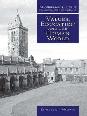 cover image of Values, Education and the Human World